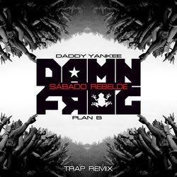 View album Sábado Rebelde (Damn Frog Trap Remix) [feat. Plan B] - Single