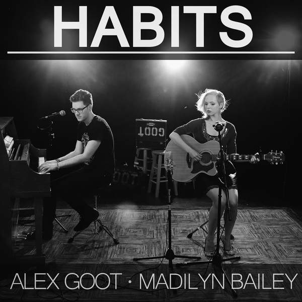 Alex Goot & Madilyn Bailey – Habits (Stay High) – Single (2014) [iTunes Plus AAC M4A]