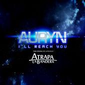 Auryn – I'll Reach You – Single (2015) [iTunes Plus AAC M4A]