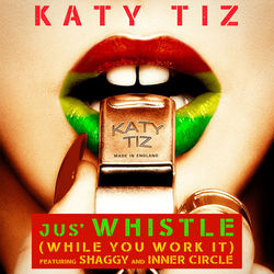 View album Jus' Whistle (While You Work It) [feat. Shaggy & Inner Circle] - Single