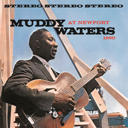 View album Muddy Waters - Muddy Waters At Newport 1960 (Live)