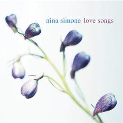 View album Nina Simone - Love Songs: Nina Simone