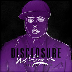 View album Disclosure - Holding On (feat. Gregory Porter) - Single