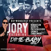 Jory Boy – Dime Baby (Remix) [feat. Ñengo Flow, Secreto El Famoso Biberón, Poeta Callejero, Cromo X & Chiko Swagg] – Single (2015) [iTunes Plus AAC M4A]