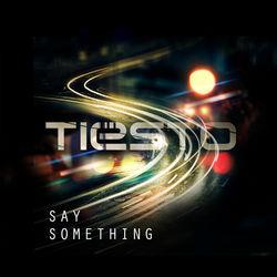 View album Say Something - Single