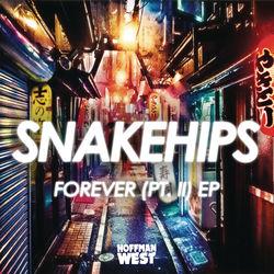 View album Snakehips - Forever, Pt. II - EP