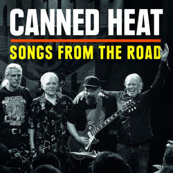 View album Canned Heat - Songs from the Road