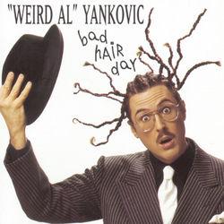 "View album ""Weird Al"" Yankovic - Bad Hair Day"