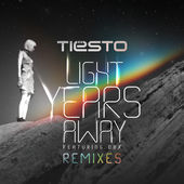 Tiësto – Light Years Away (Remixes) [feat. DBX] [iTunes Plus AAC M4A] (2014)