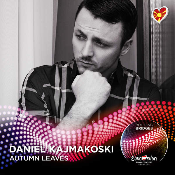 Daniel Kajmakoski – Autumn Leaves (Eurovision 2015 – F.Y.R. Macedonia) – Single (2015) [iTunes Plus AAC M4A]
