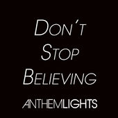 Anthem Lights – Don't Stop Believing – Single [iTunes Plus AAC M4A] (2015)