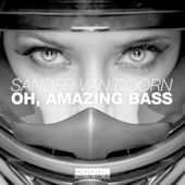 Sander van Doorn – Oh, Amazing Bass – Single [iTunes Plus AAC M4A] (2015)