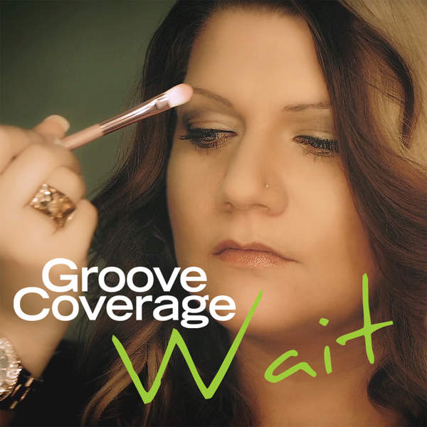 Groove Coverage – Wait – Single (2014) [iTunes Plus AAC M4A]