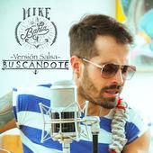 Mike Bahia – Buscándote (Version Salsa) – Single [iTunes Plus AAC M4A] (2014)