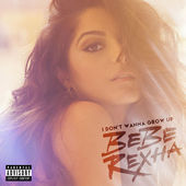 Bebe Rexha – I Don't Wanna Grow Up – EP [iTunes Plus AAC M4A] (2015)