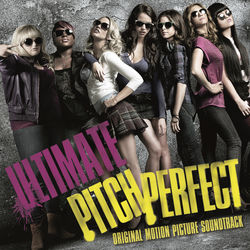 View album Ultimate Pitch Perfect (Original Motion Picture Soundtrack)