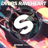 DVBBS – Raveheart – Single [iTunes Plus AAC M4A] (2015)