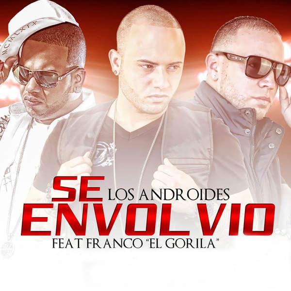 Los Androides – Se Envolvio (feat. Franco El Gorilla) – Single (2014) [iTunes Plus AAC M4A]