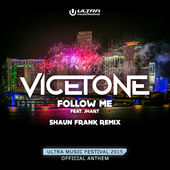 Vicetone – Follow Me (feat. JHart) [Shaun Frank Remix] – Single [iTunes Plus AAC M4A] (2015)