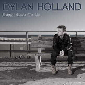 itunes music come home to me single by dylan holland. Black Bedroom Furniture Sets. Home Design Ideas