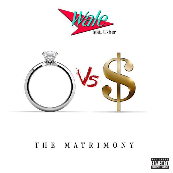 Wale - The Matrimony (feat. Usher) - Single [iTunes Plus AAC M4A] 2015)