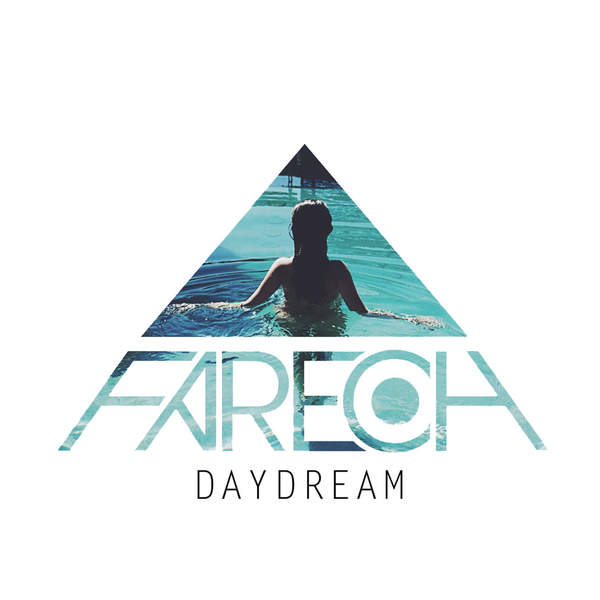 Fareoh – Daydream – Single (2014) [iTunes Plus AAC M4A]