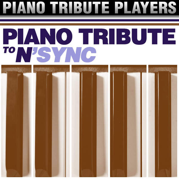 Piano Tribute Players   Piano Tribute to NSYNC (2014) [iTunes Plus AAC M4A]