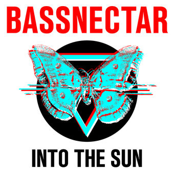 Into the Sun – Bassnectar
