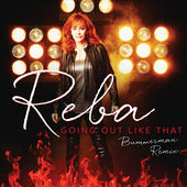 Reba McEntire – Going Out Like That (Bummerman Remix) – Single [iTunes Plus AAC M4A] (2015)