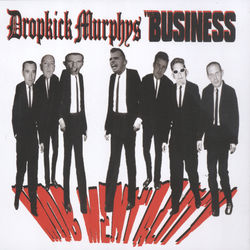 View album Dropkick Murphys & The Business - Mob Mentality