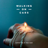 Walking On Cars – Catch Me If You Can – Single [iTunes Plus AAC M4A] (2015)