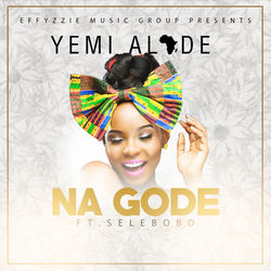 View album Yemi Alade - Na Gode (feat. Selebobo) - Single