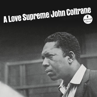 A Love Supreme – John Coltrane