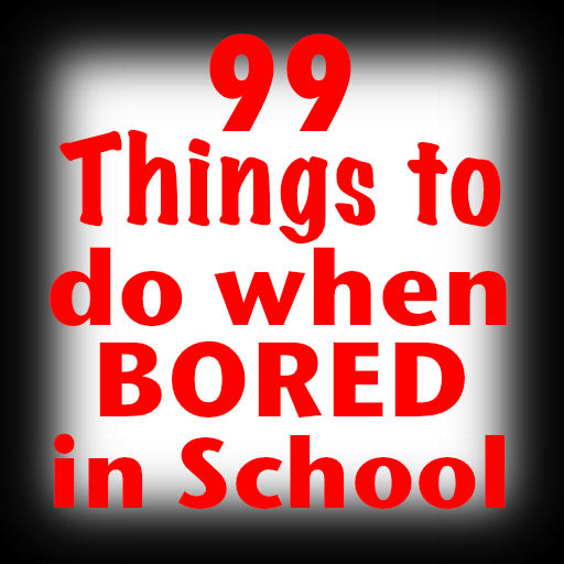 99 things to do when bored in school on the app store on itunes. Black Bedroom Furniture Sets. Home Design Ideas