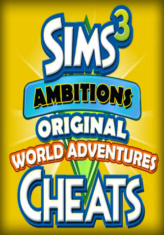 Cheats for Sims 3 Ambitions Original World Adventu