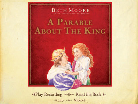 A Parable About the King by Beth Moore