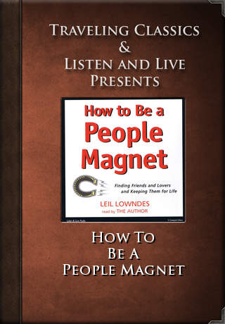 How To Be A People Magnet