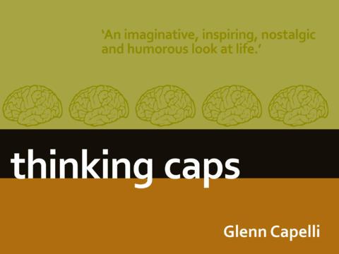 Thinking Caps by Glenn Capelli