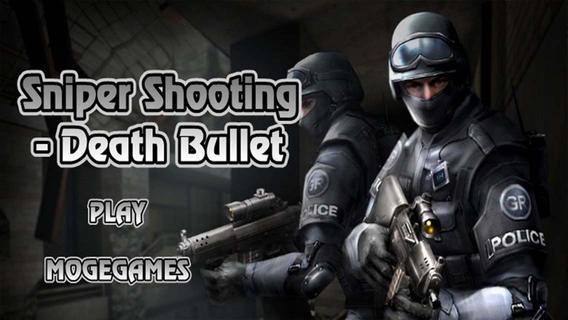 Sniper Shooting - Death Bullet