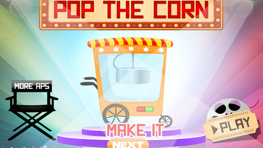 Pop The Corn - Free hot fast food cooking chef game for kids boys girls teens - For lovers of cupcak