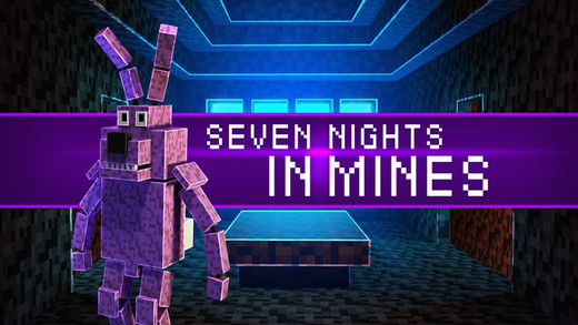 Seven Nights In Mines