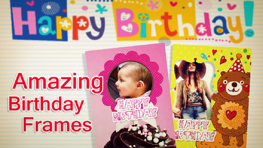 Birthday Photo Frames + Wallpapers