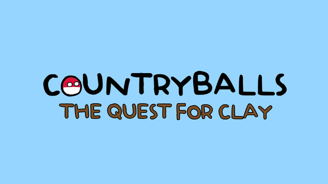 Countryballs: The Quest for Clay
