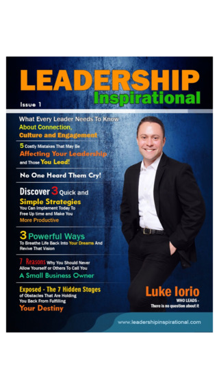 Leadership Inspirational Magazine - Leadership Skills and Productivity Secrets of Inspiring Leaders