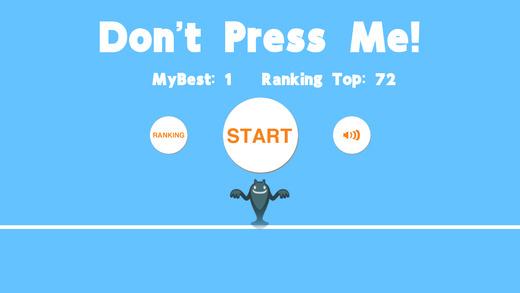 Don't Press Me