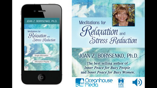 Meditations for Relaxation and Stress Reduction - Joan Z. Borysenko Ph.D.