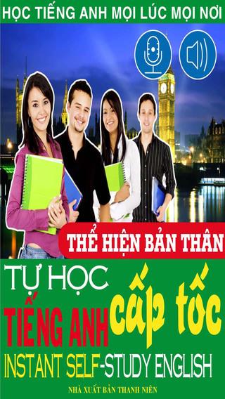 Tự học tiếng Anh cấp tốc – Thể hiện bản thân bằng tiếng Anh - Việt