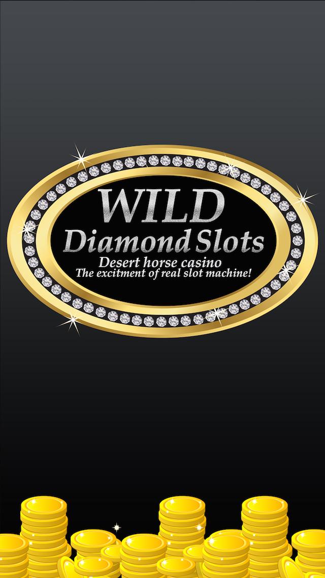 Wild Diamond Slots! - Desert Horse Casino - The excitement of REAL slot machines!