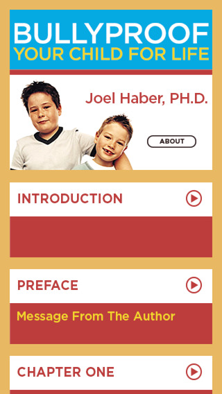 BullyProof Your Child For Life by Dr. Joel Haber: A bully prevention program for parents teachers co