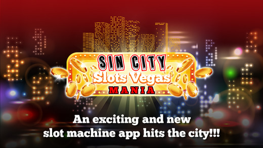 Sin City Slots Vegas Mania 777 PRO - Play Action Penny Slots HD with 3d Spin to Win Mega Gold Jackpo